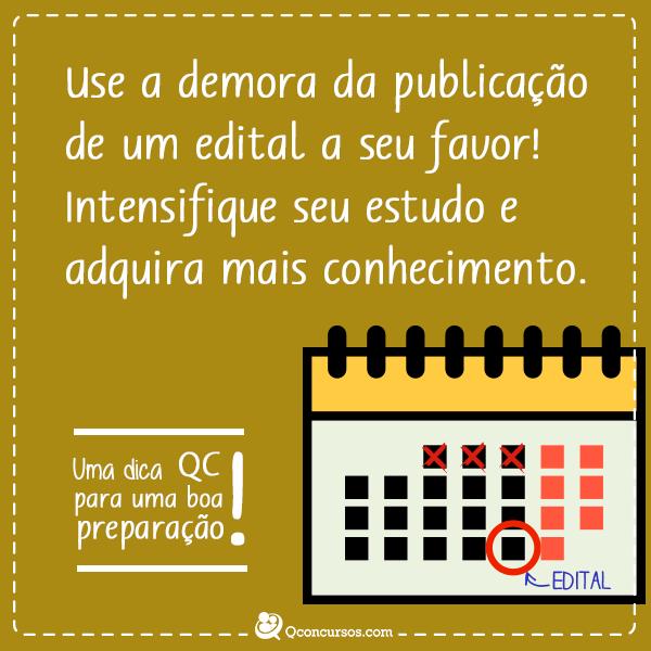 Use a demora da publicação de um edital ao seu favor! Intensifique seu estudo e adquira mais conhecimento.
